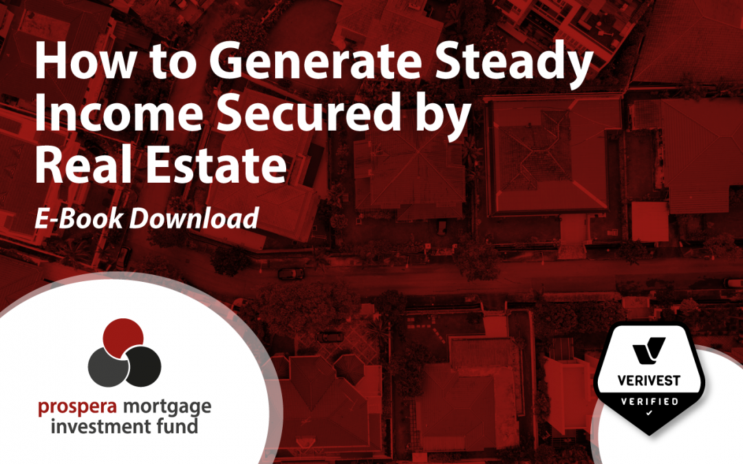 How to Generate Steady Income Secured by Real Estate