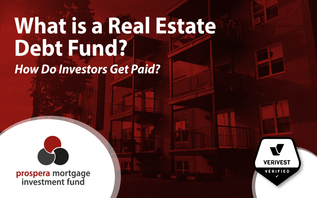 What is a Real Estate Debt Fund? How do Investors get Paid?